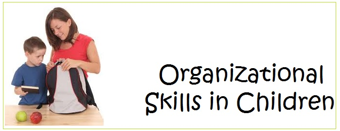 Organizational Skills in Children